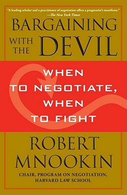 Bargaining With the Devil By Mnookin, Robert
